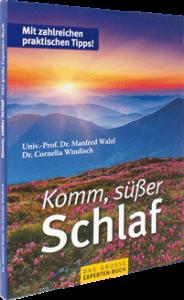 Ratgeber Buch Komm, süßer Schlaf von Univ.-Prof. Dr. Manfred Walzl und Dr. Cornelia Windisch